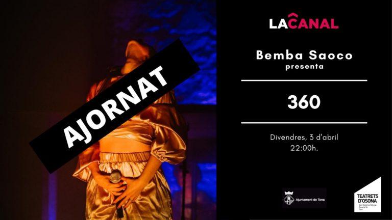 Bemba Saoco presenta 360 – AJORNAT!!!