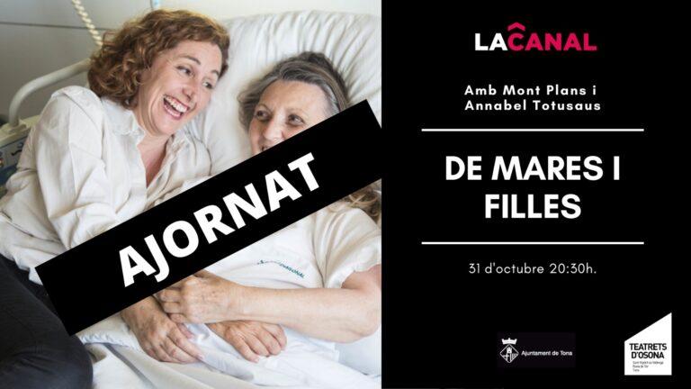 DE MARES I FILLES amb Mont Plans i Annabel Totusaus – AJORNAT!!