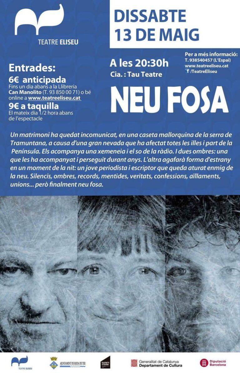NEU FOSA de la Cia. Tau Teatre